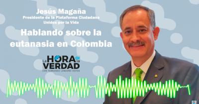 LA OBSESION POR IMPONER LA EUTANASIA EN COLOMBIA